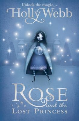 Rose and the Lost Princess (#2)