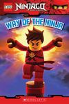Way of the Ninja (Lego Ninjago: Reader #1)