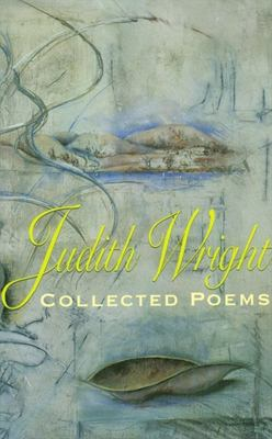 Judith Wright Collected Poems