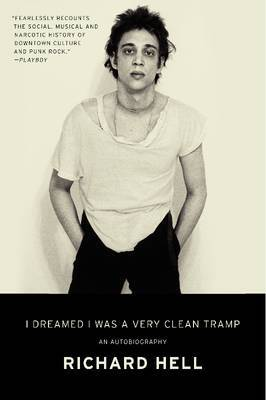 I Dreamed I Was a Very Clean Tramp - An Autobiography
