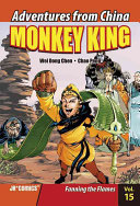 Monkey King - Fanning the Flames Vol 15