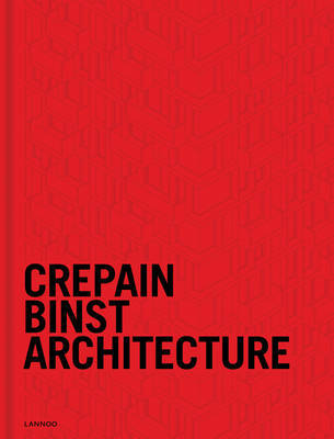 Crepain Binst Architecture - X05 24/24 - Contemporary  Future Contents