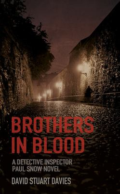Brothers in Blood (Detective Paul Snow #1)