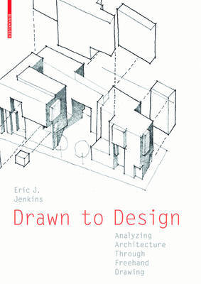 Drawn to Design - Analyzing Architecture Through FreeHand Drawing