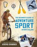 The Beginner's Guide to Adventure Sport in New Zealand