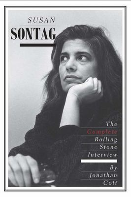 Susan Sontag - The Complete Rolling Stone Interview