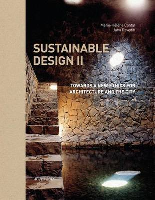 Sustainable Design II - Towards a New Ethics for Architecture and the City