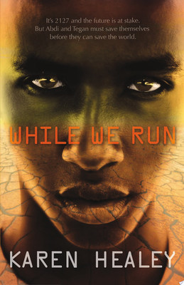 While We Run (When We Wake #2)