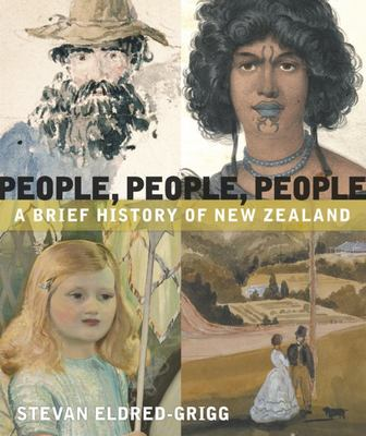 People, People, People : A Brief History of NZ