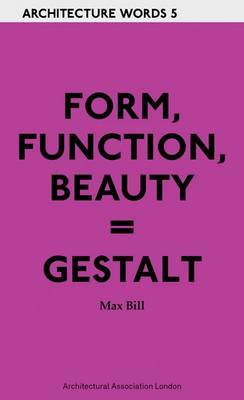 FORM FUNCTION BEAUTY = GESTALT ARCHITECTU