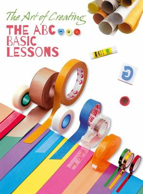 The Art of Creating: ABC Basic Lessons