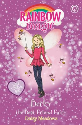 Becky the Best Friend Fairy (Rainbow Magic)