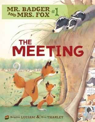 The Meeting (Mr Badger and Mrs Fox #1)