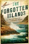 The Forgotten Islands: One Man's Voyage into a Truly Gothic Australia