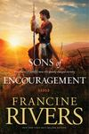 Sons of Encouragement: Five Stories of Faithful Men Who Changed Eternity