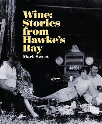 Wine: Stories From Hawke's Bay