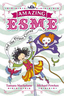 Amazing Esme and the Pirate Circus (#3)