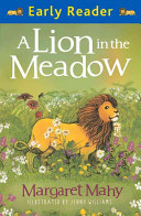 A Lion in the Meadow (Early Reader)