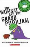 The Wombat and the Grand Poohjam