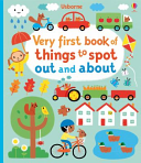 Very First Book of Things to Spot: Out and About (Board Book)