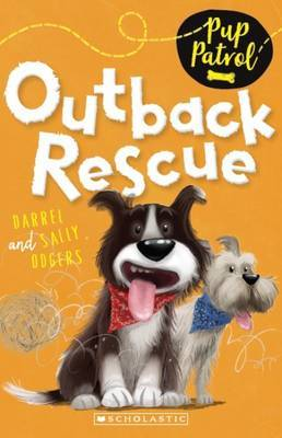 Pup Patrol: #4 Outback Rescue