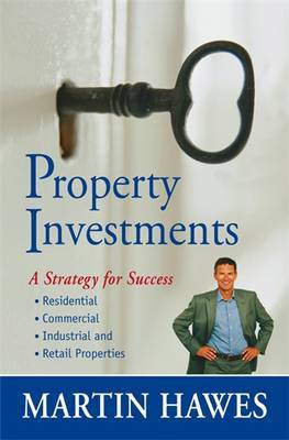 Property Investment : a Strategy for Success (3rd revised edition)