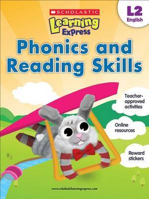 Scholastic Learning Express L2 (ages 7-8): Phonics and Reading Skills