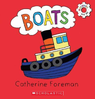 Boats (Machines and Me) Board Book