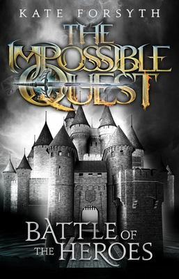 The Battle of the Heroes (Impossible Quest #5)