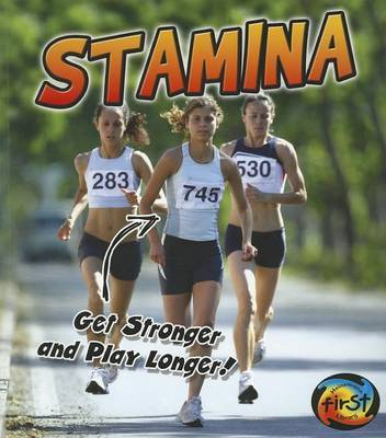 Stamina: Get Stronger and Play Longer! (Exercise!)