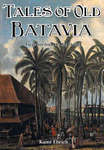Tales of Old Batavia: Treasures from the Big Durian