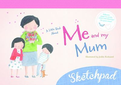 Little Book About Me and My Mum: My Sketchpad