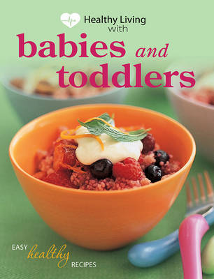 Healthy Living with Babies and Toddlers