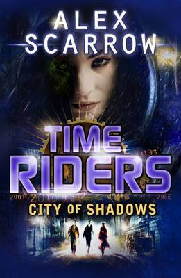 City of Shadows (Time Riders #6)
