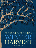 Maggie Beer's Winter Harvest Recipes