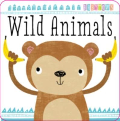 Wild Animals [Board Book]