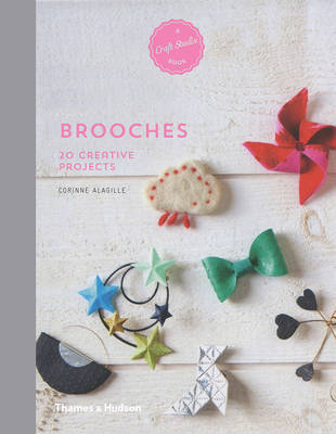 Brooches- 20 Creative Projects