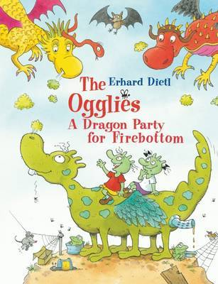 The Ogglies : A Dragon Party for Firebottom