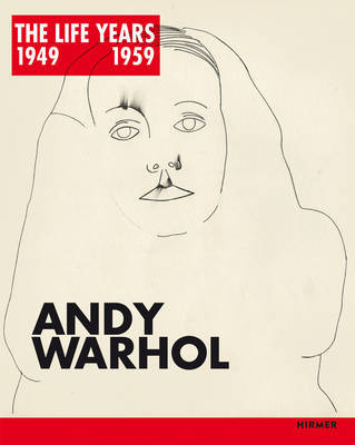 Andy Warhol - The Life Years 1949 - 1959