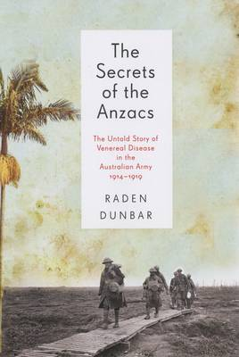 The Secrets of the Anzacs