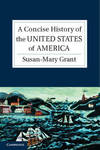 A Concise History of the United States of America: The Making of the American Nation