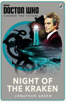 Night of the Kraken (Doctor Who: Choose the Future)