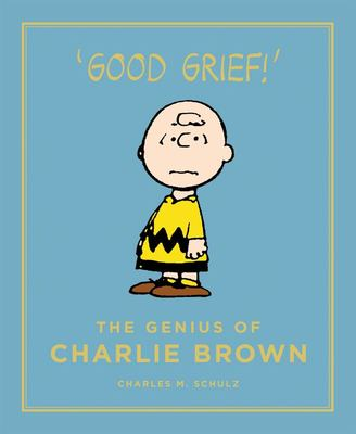 The Genius of Charlie Brown (Peanuts Guide to Life)