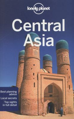 Lonely Planet Central Asia 6e