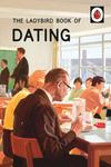 Dating (The Ladybird Book of )