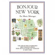 Bonjour New York: The Bonjour Map Guides