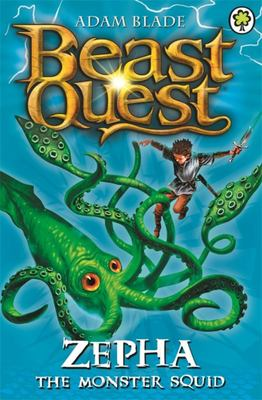 Zepha the Monster Squid (Beast Quest: The Golden Armour #7)