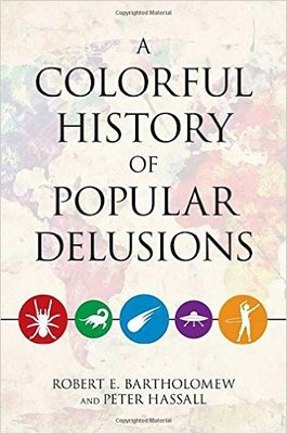 Colorful History of Popular Delusions