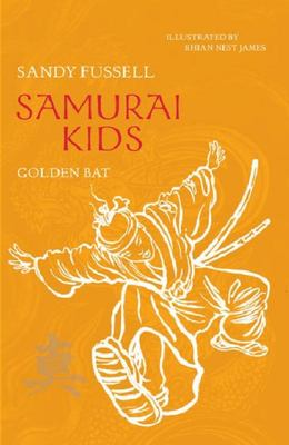Golden Bat (Samurai Kids #6)