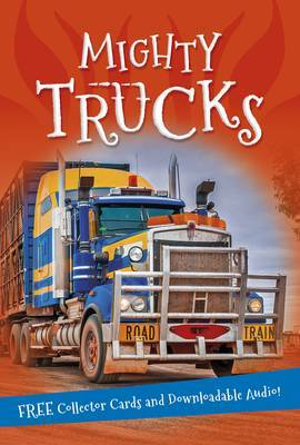 Mighty Trucks (It's All About...)